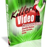 Snag Success Bonus Killer Video Conversions