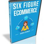 Snag Success Bonus Six Figure Ecommerce