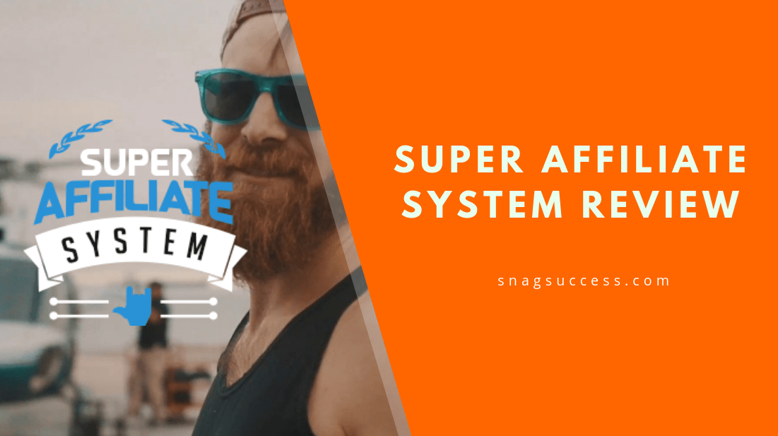 Don't Purchase Without Reading My Super Affiliate System 3.0 Review