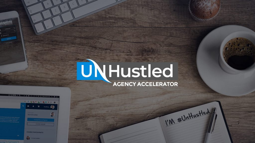 Unhustled Agency Accelator Review