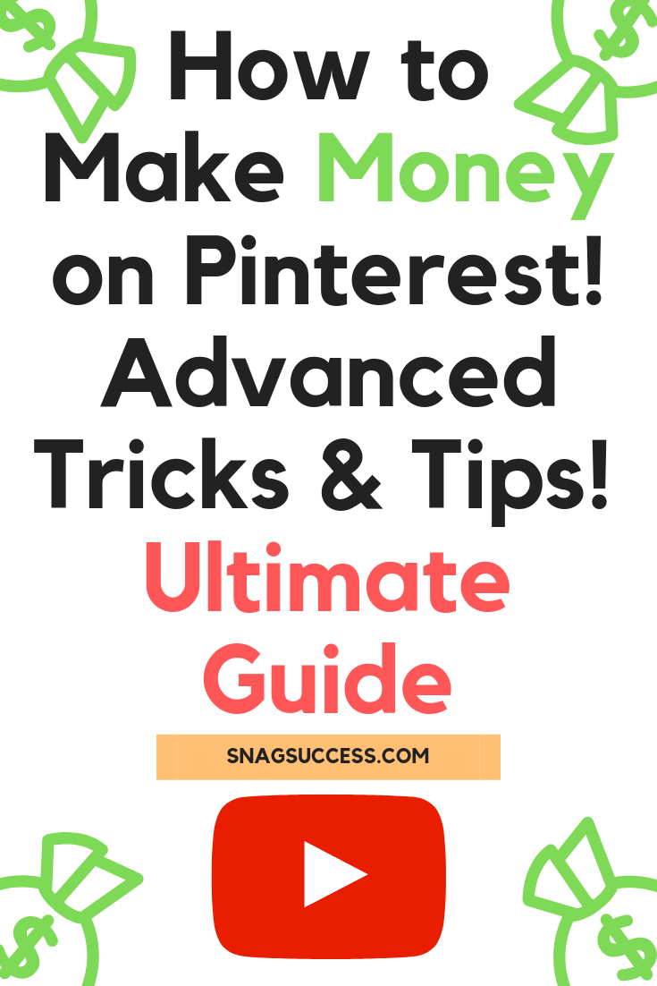 How to Make Money On Pinterest Advanced Tricks and Tips Ultimate Guide
