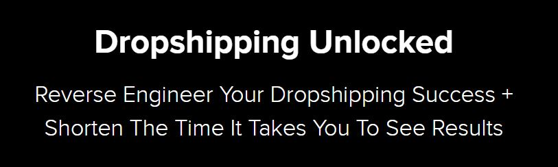 Dropshipping Unlocked Review