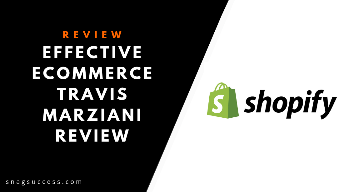 Effective eCommerce Travis Marziani Review