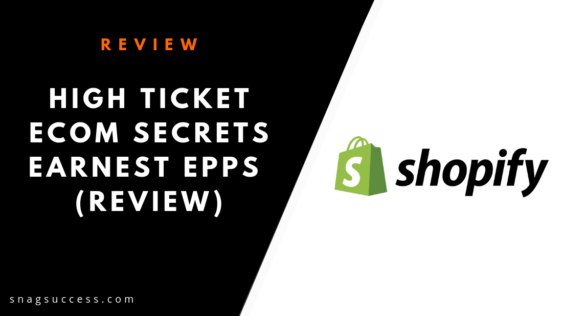 High Ticket eCom Secrets Review | Don't Buy Without Seeing This!