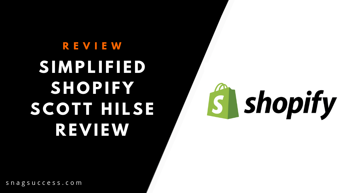 Simplified Shopify Scott Hilse Reeview