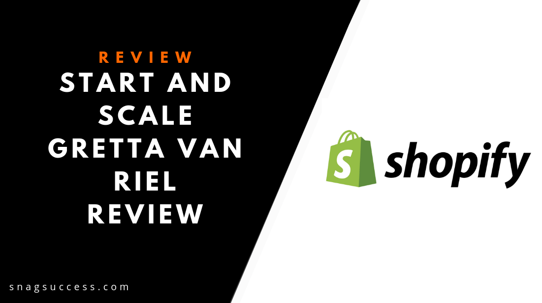 Start And Scale Gretta Van Riel Review