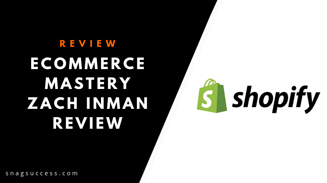 eCommerce Mastery Zach Inman Review