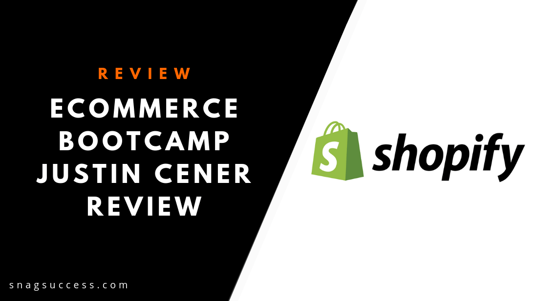 eCommerce Bootcamp Mentor Program Justin Cener Review