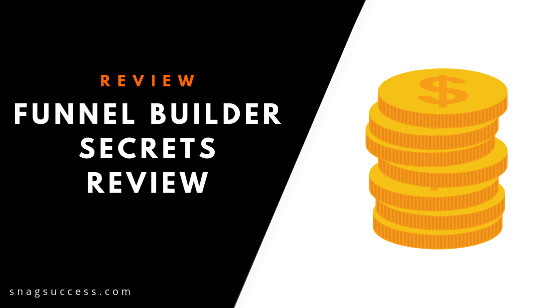 Funnel Builder Secrets Review 2019