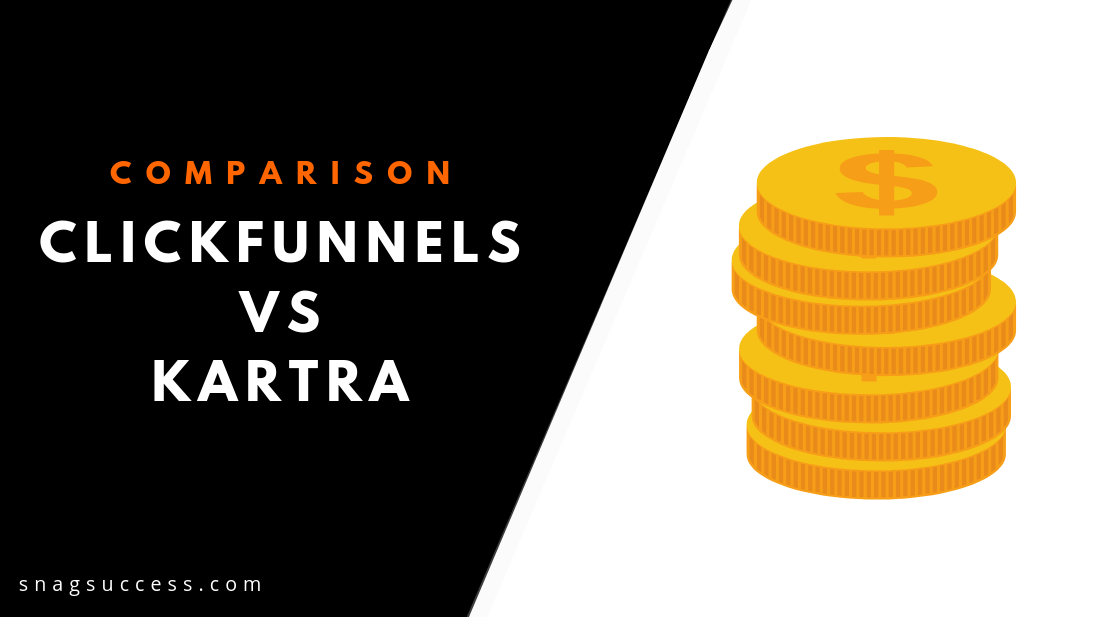 Clickfunnels Vs Kartra Which is Better?
