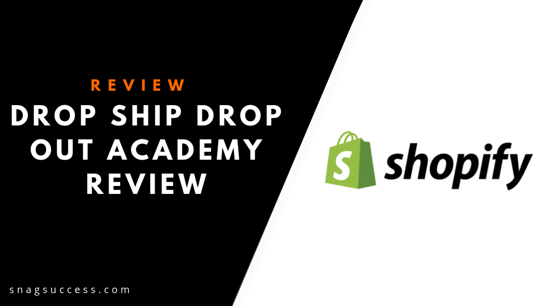 Drop Ship Drop Out Academy Review
