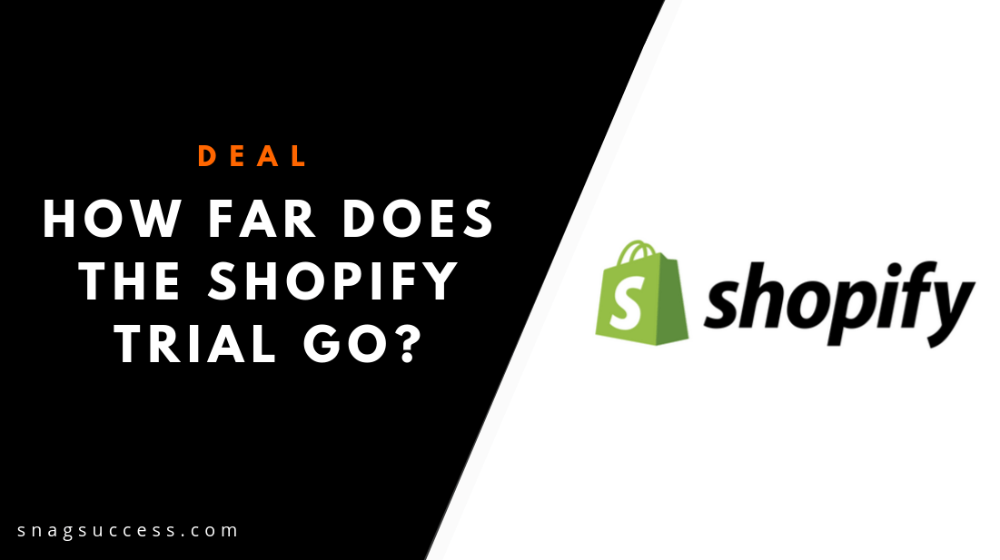 How Far Does The Shopify Trial Go