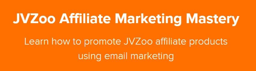 JVZoo Affiliate Marketing Mastery Review