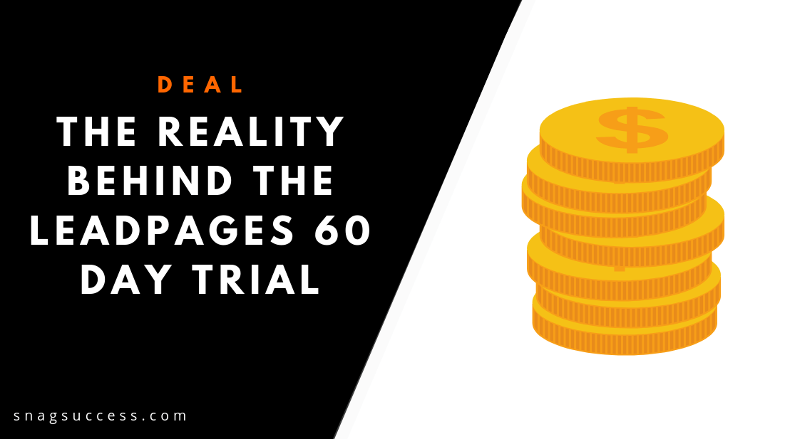 The Reality Behind The Leadpages 60-Day Trial