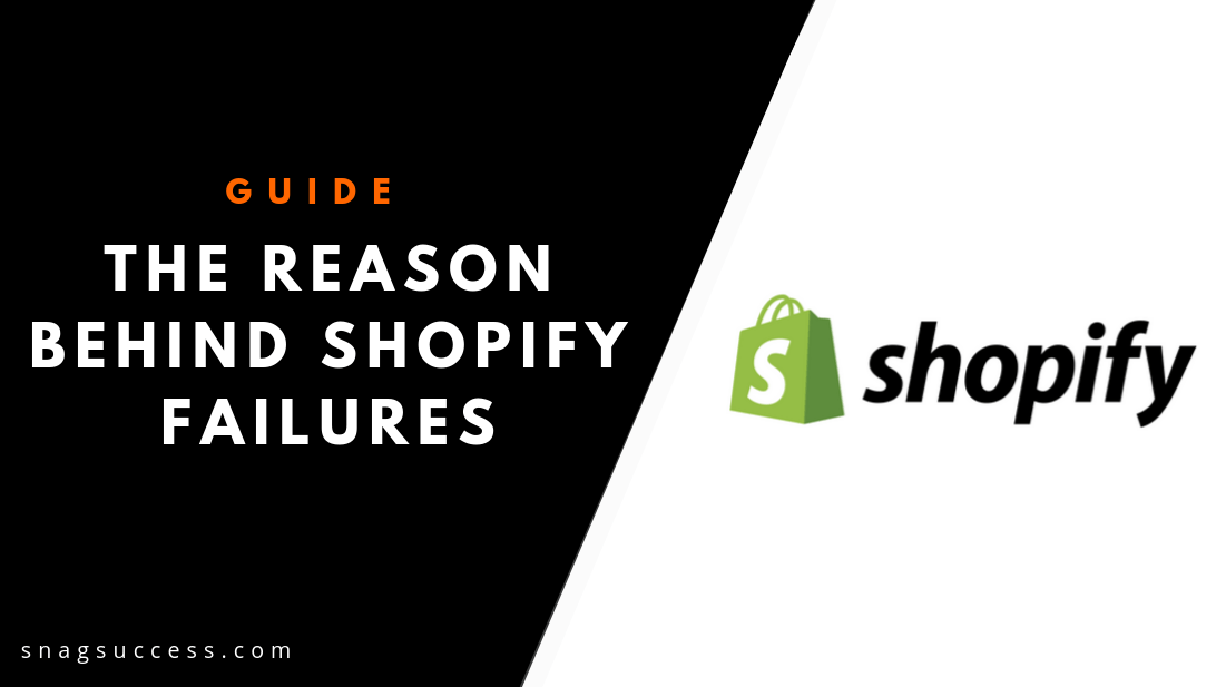 The Reason Behind Shopify Failures