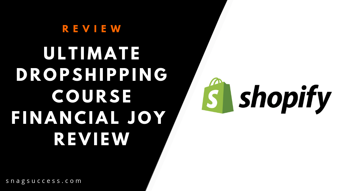The Ultimate Dropshipping Course Financial Joy Review
