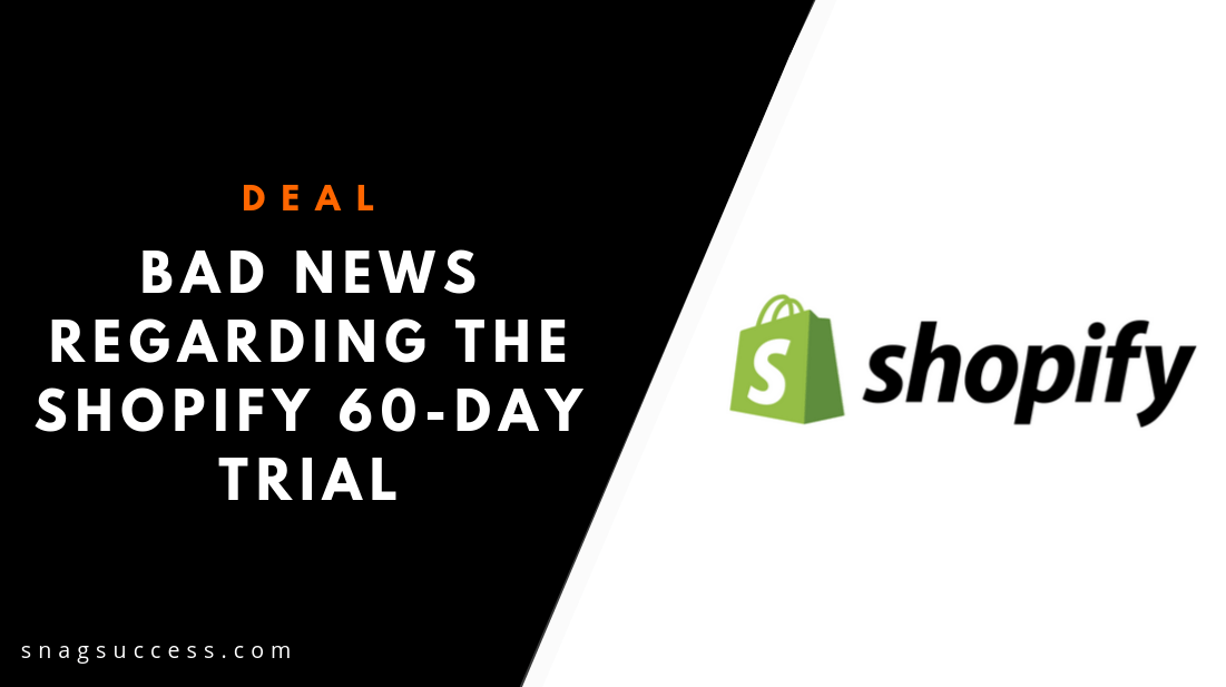 There's Bad News Regarding The Shopify 60-Day Trial