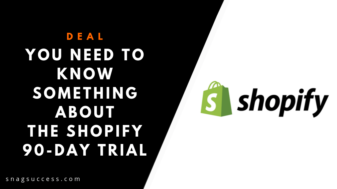 You Need To Know Something About The Shopify 90-Day Trial.