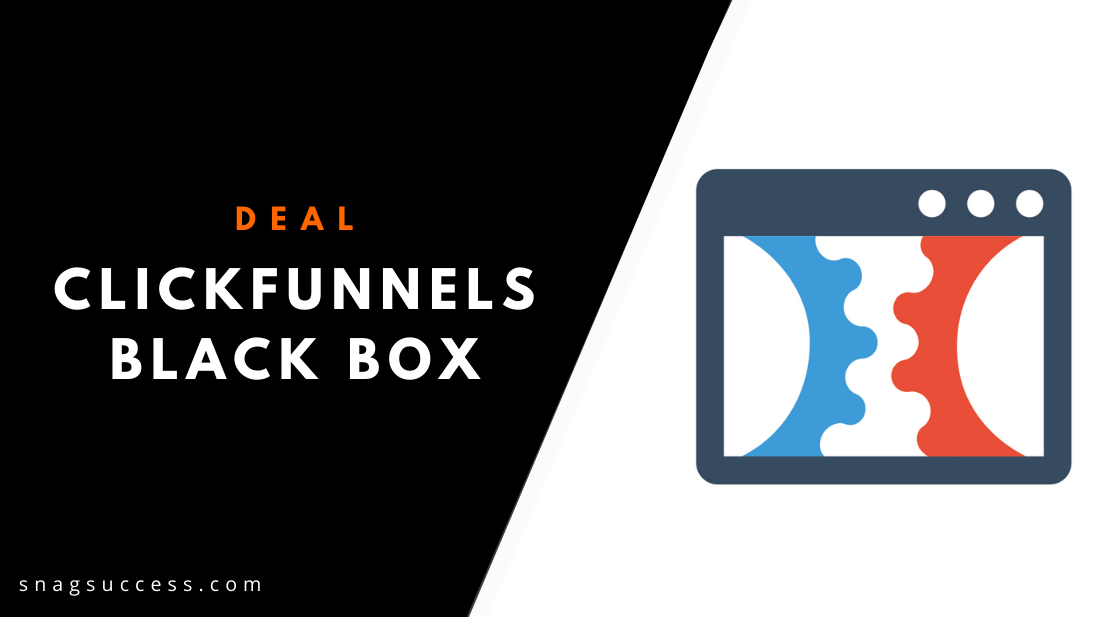 Clickfunnels Black Box What Does It Offer?