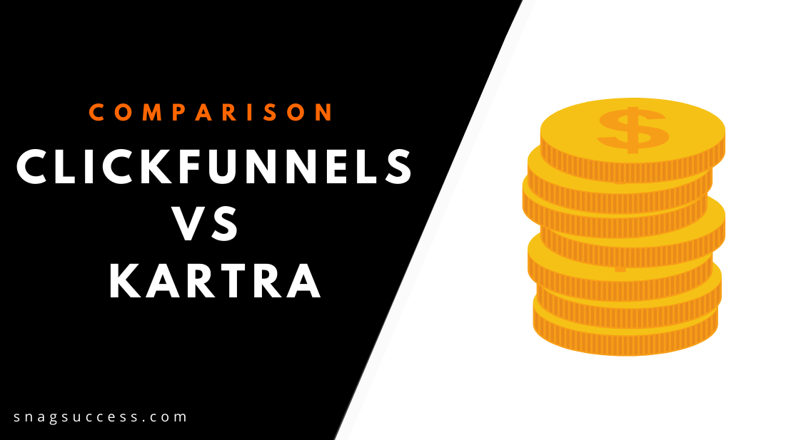 Clickfunnels Vs Kartra: Which Is Better In 2019?