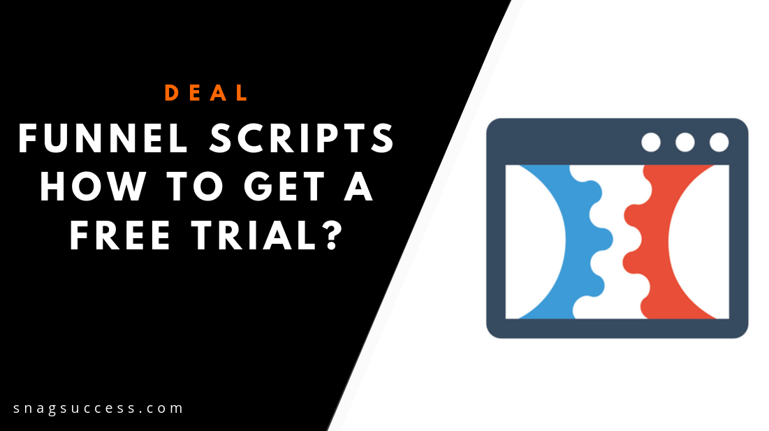 Funnel Scripts: How to get a Free Trial?