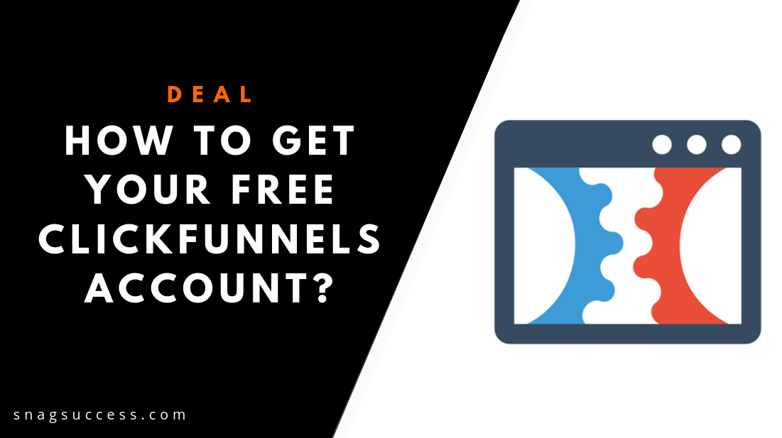 How to get your free clickfunnels account