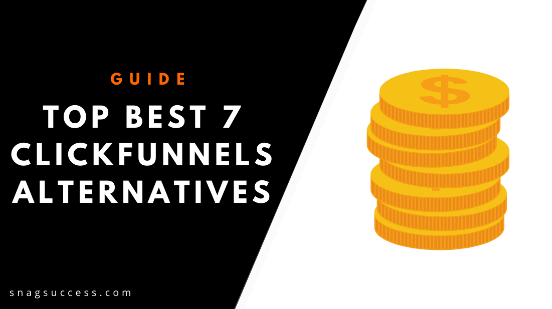 Top Best 7 ClickFunnels Alternatives