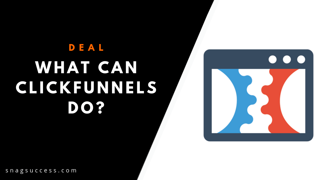 What Can Clickfunnels do?