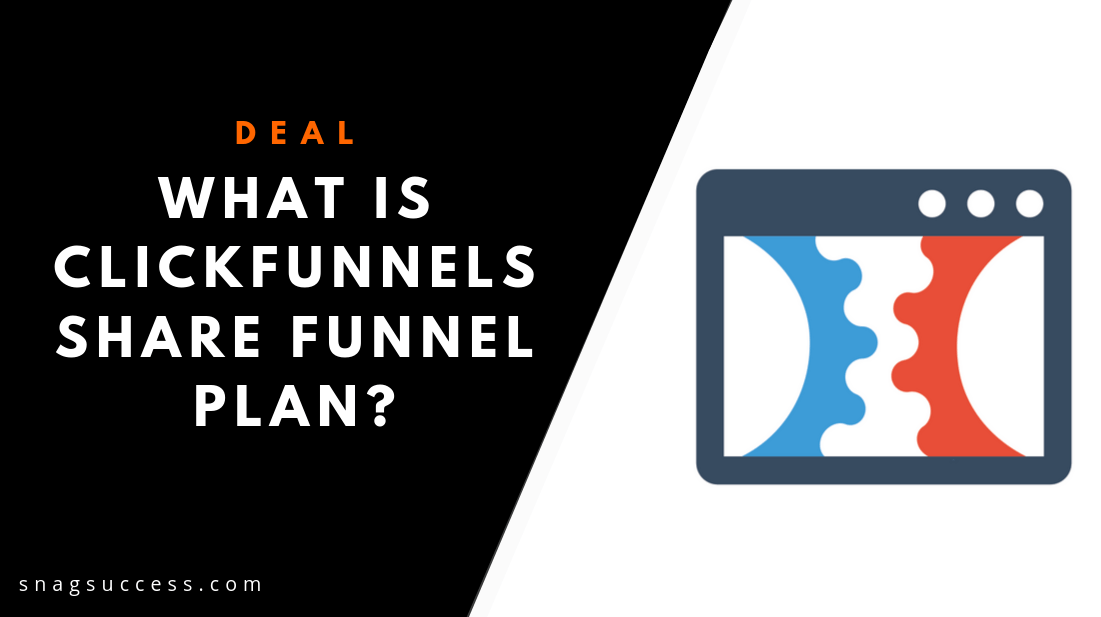 What is Click funnels share funnel plan