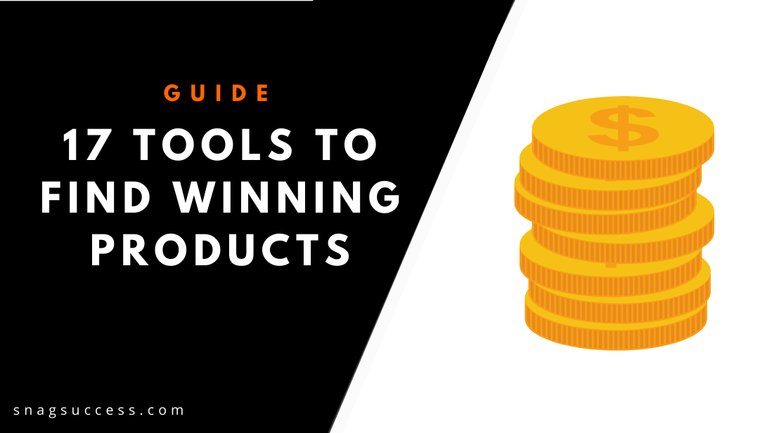 17 Tools To Find Winning Products