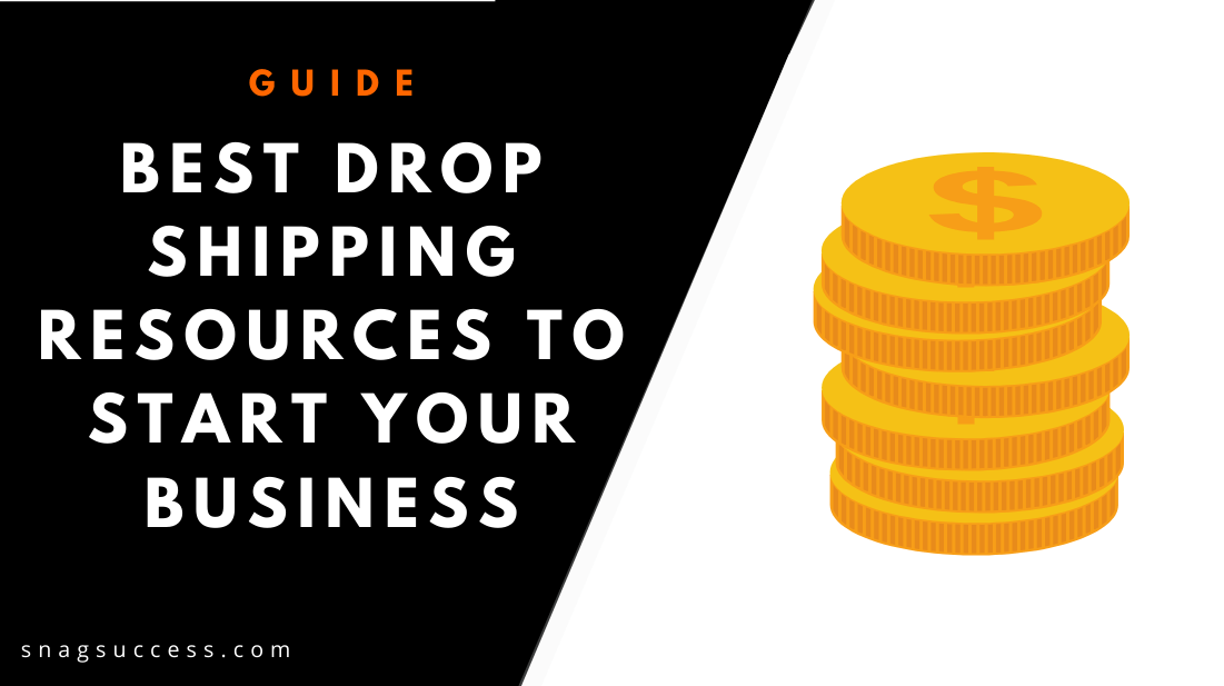 Best Drop Shipping Resources To Start Your Business