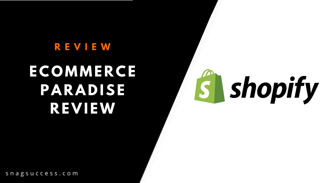 eCommerce Paradise academy Review