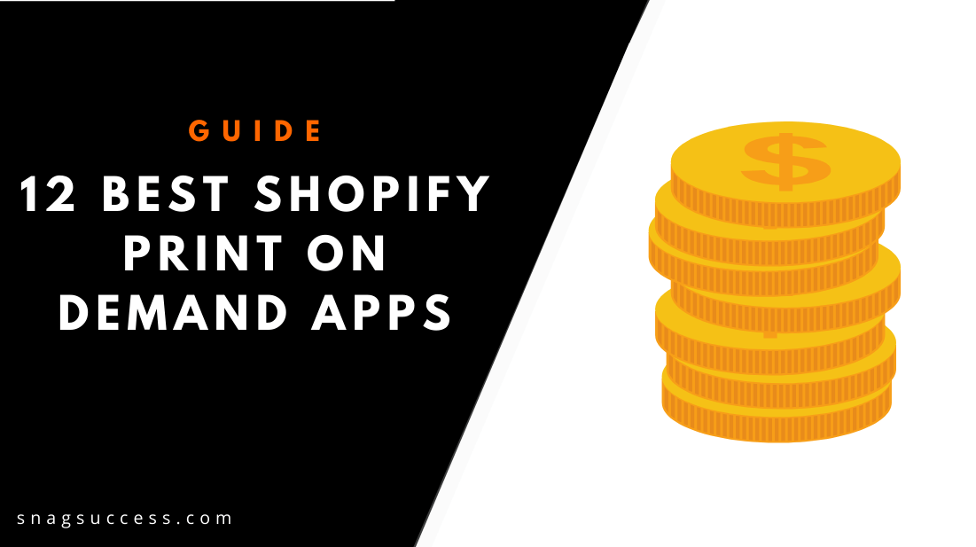 12 Best Shopify Print on Demand Apps Create and Sell Custom Products