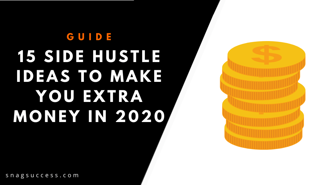 15 Side Hustle Ideas To Make You Extra Money in 2020