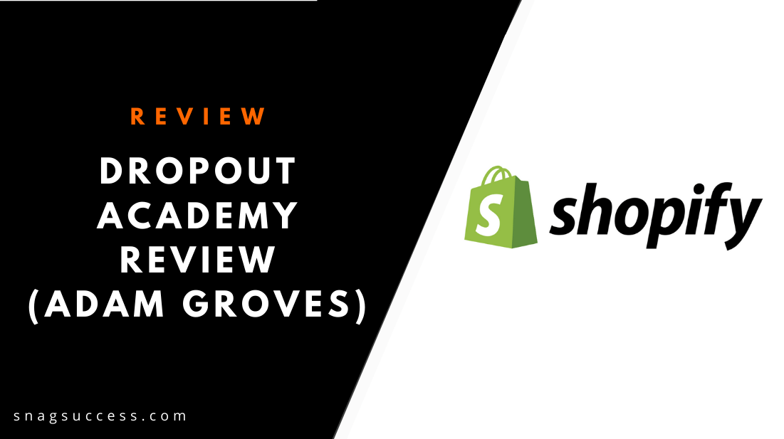 Dropout Academy Review Adam Groves
