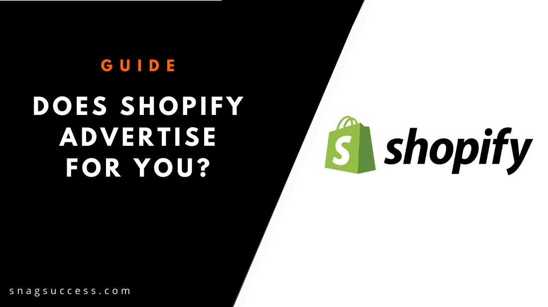 Does Shopify advertise for you