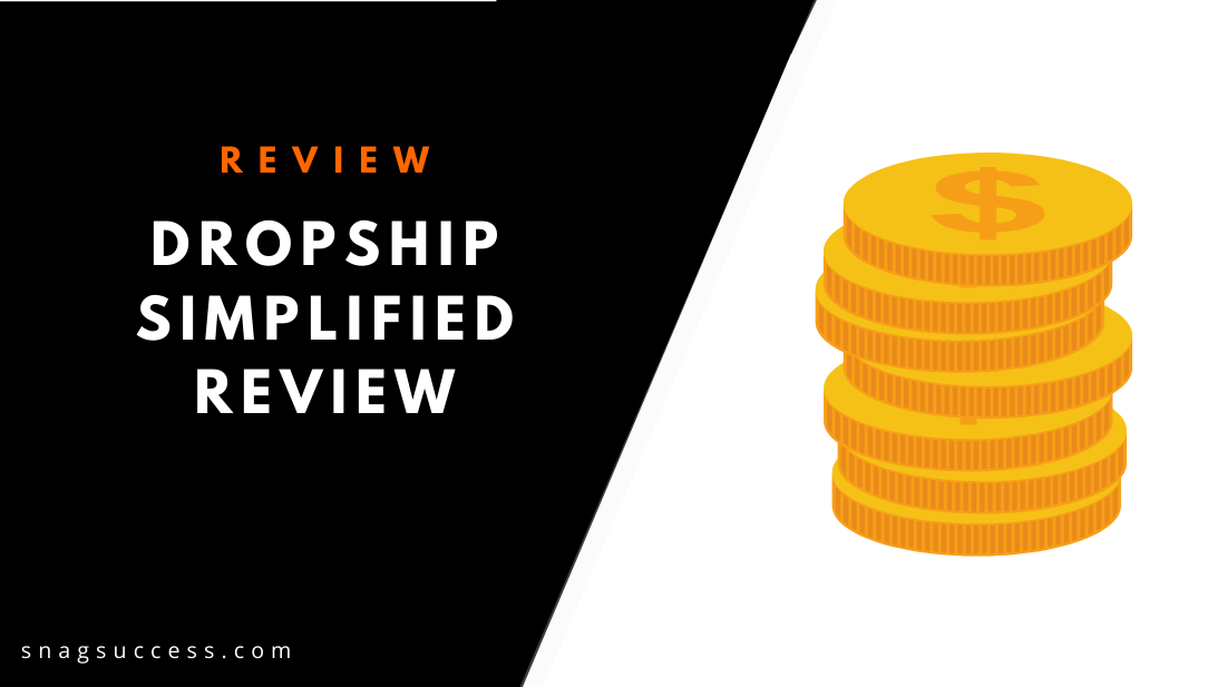 Dropship Simplified Review