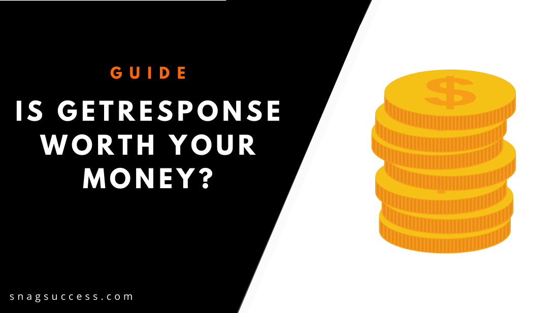 Is GetResponse worth your money?