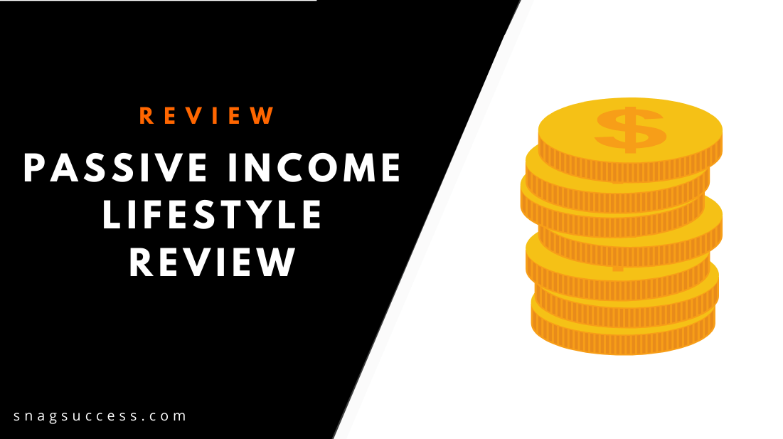 Passive Income Lifestyle Review