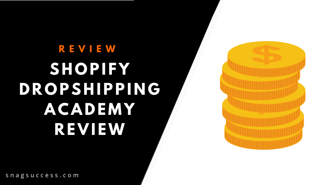 Shopify Dropshipping Academy Review