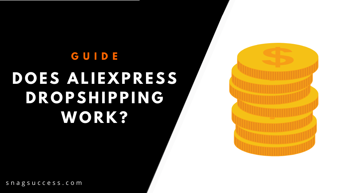 Does AliExpress Dropshipping Work?