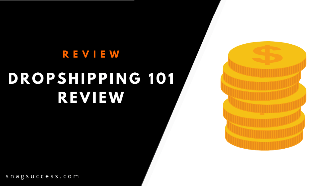 Dropshipping 101 Review