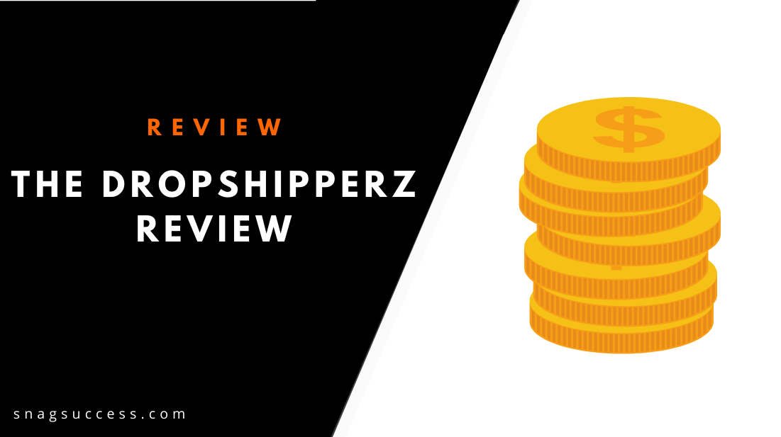 The Dropshipperz Course Review