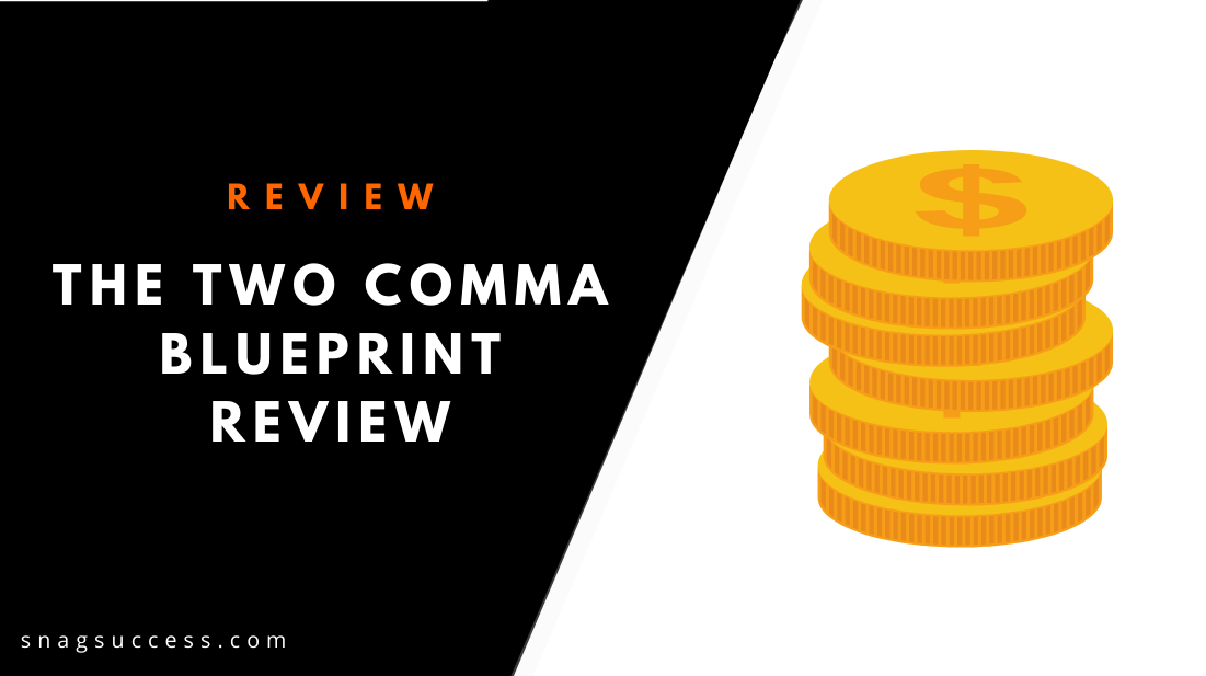 The Two Comma Blueprint Review