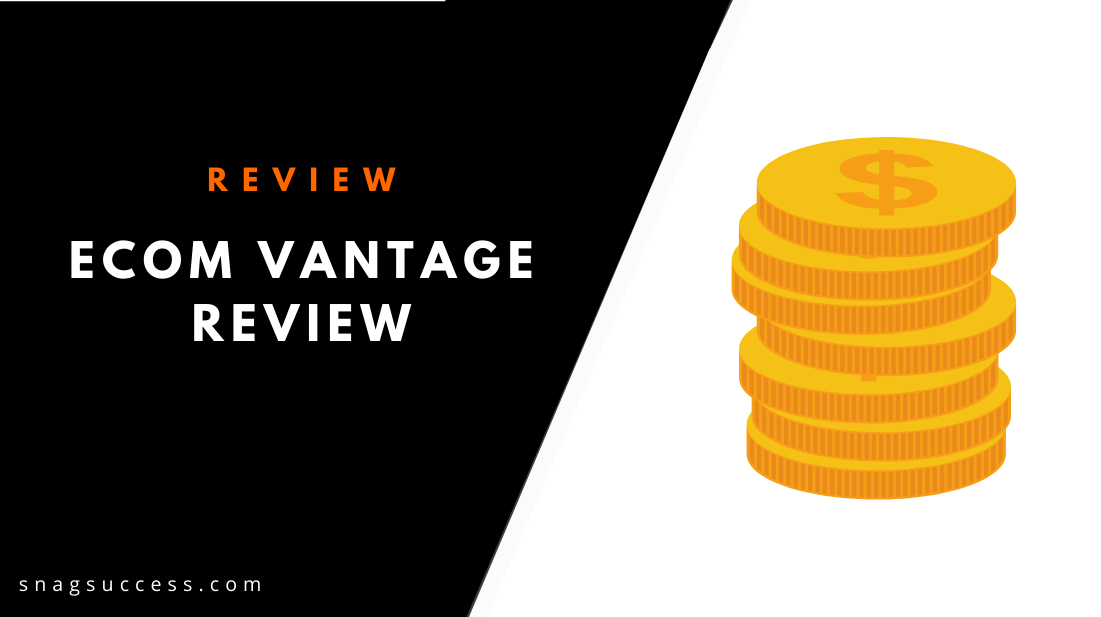 eCom Vantage Review