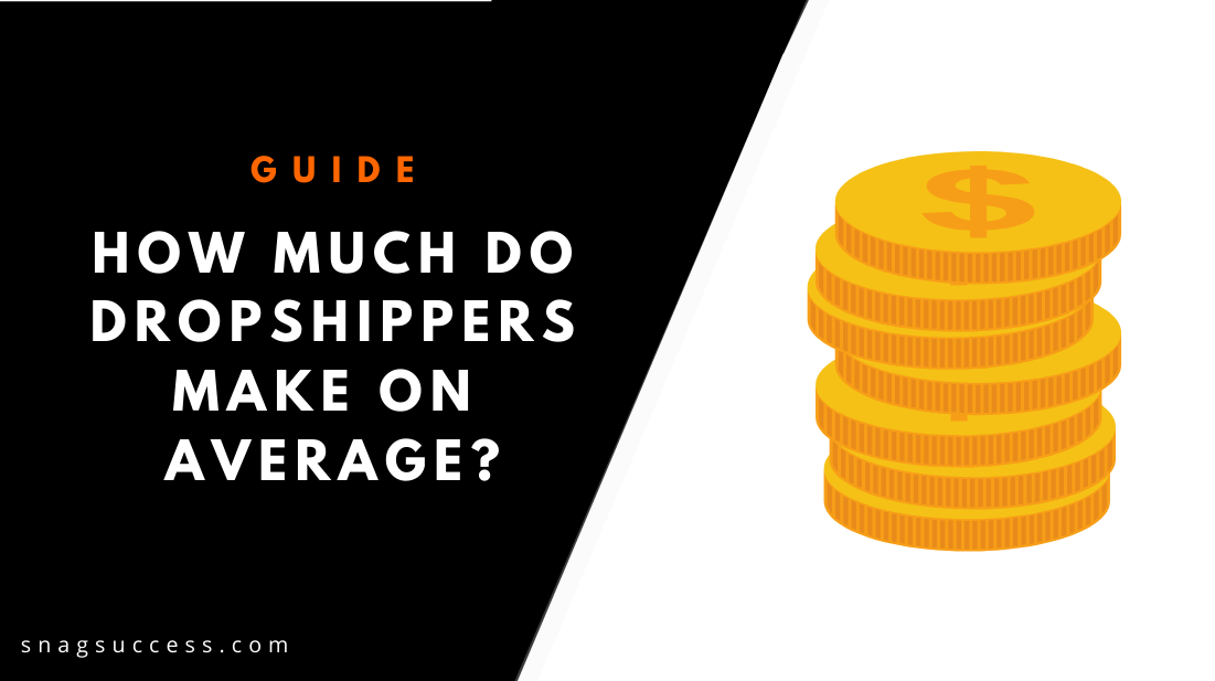 How Much Do Dropshippers Make On Average